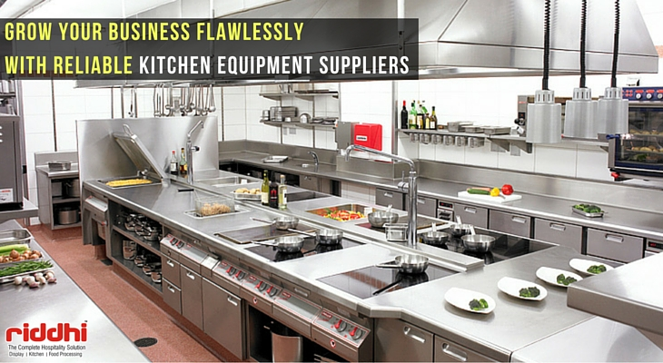 Grow Your Business Flawlessly With Reliable Kitchen Equipment Suppliers